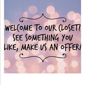 Other - Welcome to Our Closet!